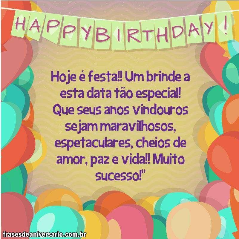 Hoje é Festa Feliz Aniversário Frases De Aniversário
