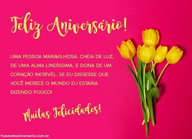 Feliz Aniversário Você é Uma Pessoa Maravilhosa Frases De