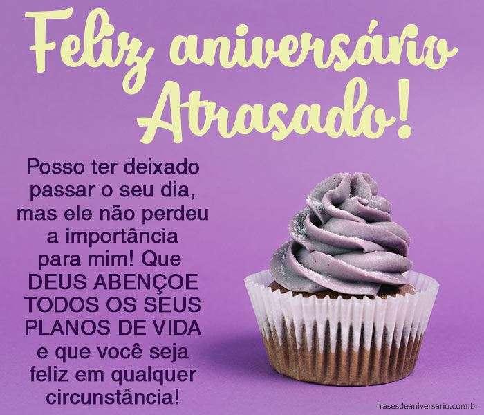 Parabéns Atrasado Frases De Aniversário