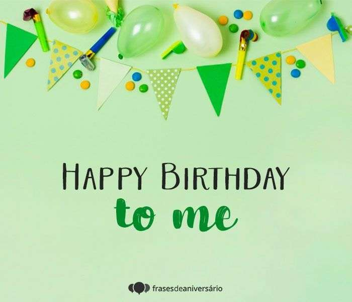 Parabéns Pra Mim Em Inglês - Frases de Aniversário