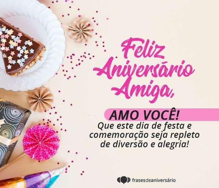 Feliz Aniversário Amiga, Amo Você!