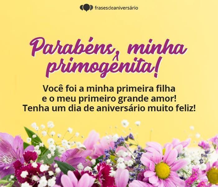Mensagem de Aniversário para Filha Primogênita