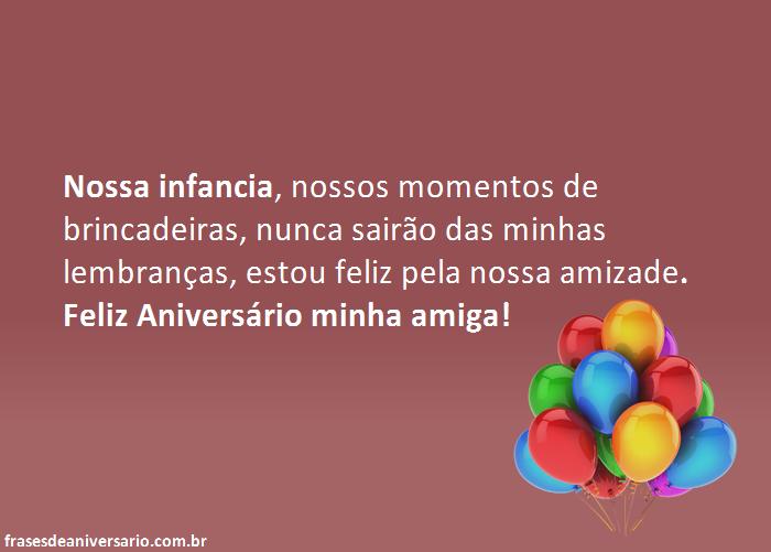 Feliz Aniversário Para Amiga De Infância Frases De Aniversário