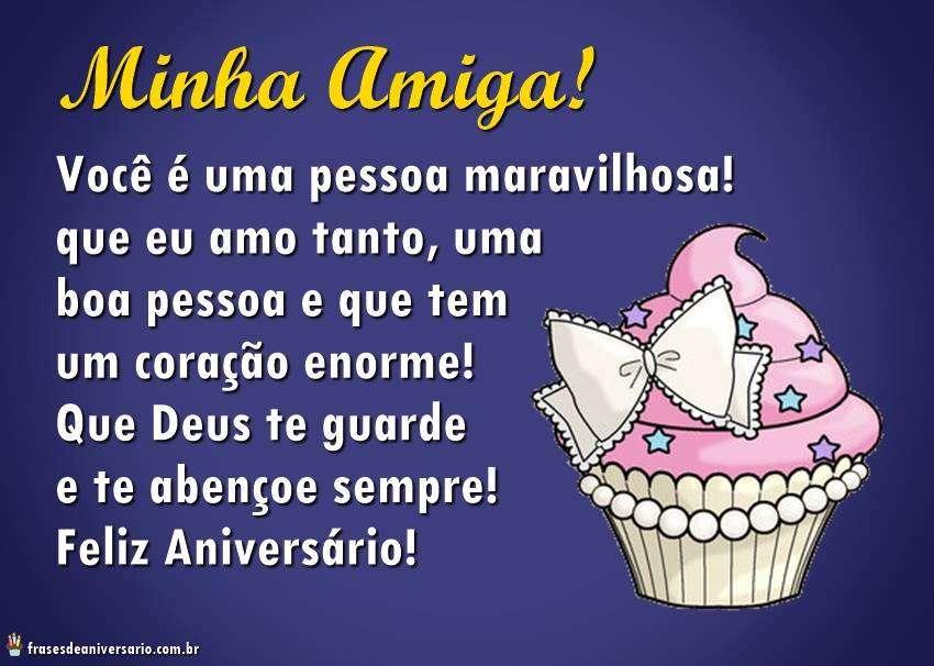 Minha Querida Amiga Tenha Um Feliz Aniversário: Minha Amiga! Você é Uma Pessoa Maravilhosa, Que Eu Amo