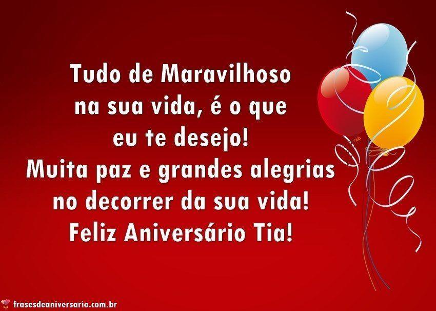 Feliz Aniversário Tia Que A Paz O Amor E A Alegria: Tudo De Maravilhoso Na Sua Vida, é O Que Eu Te Desejo‼️